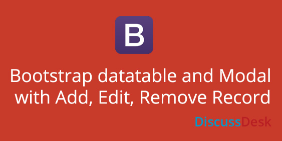 Bootstrap Datatable With Add Edit Remove option In Php Mysql