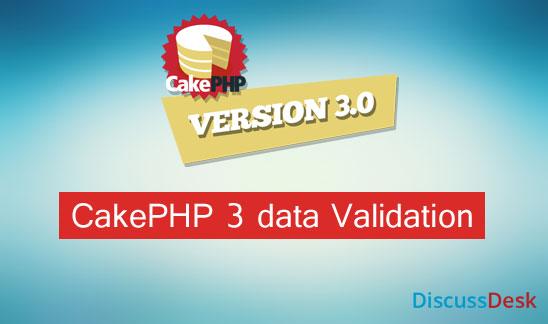 Validating data in php cake