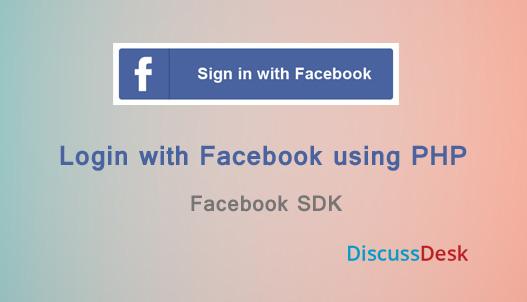 Facebook Login using PHP - Web SDK