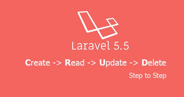 CRUD (Create Read Update Delete) operation using Laravel 5 5 Example