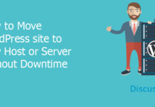 Move WordPress site to New Host or Server Without Downtime