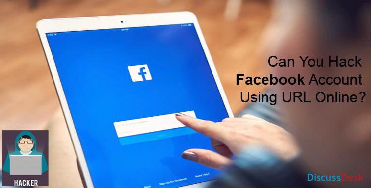 Hack Facebook Account Using URL Online
