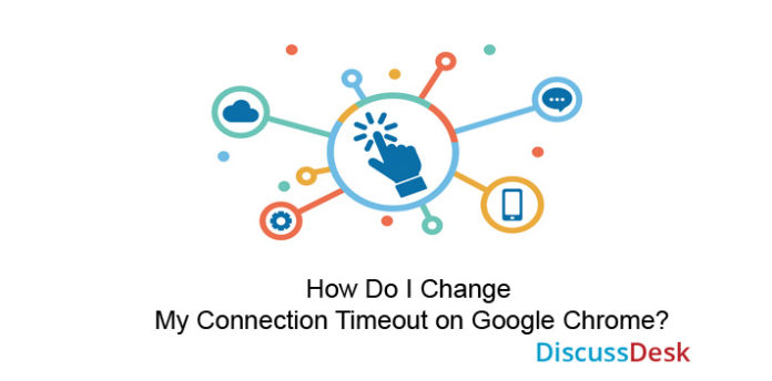 google chrome connection timeout