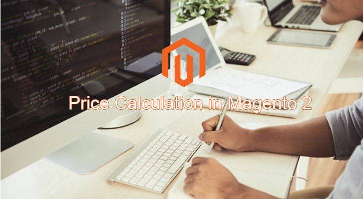 Price Calculation in Magento 2