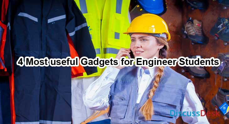 Gadgets for Engineer Students