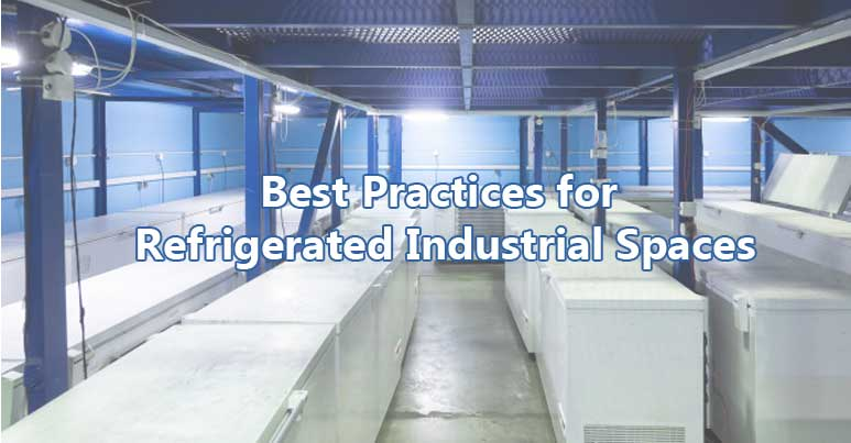 Refrigerated Industrial Spaces